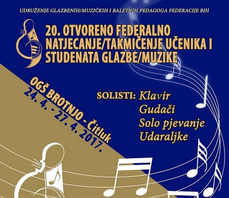 20. Otvoreno federalno natjecanje učenika i studenata glazbe - Čitluk 2017.