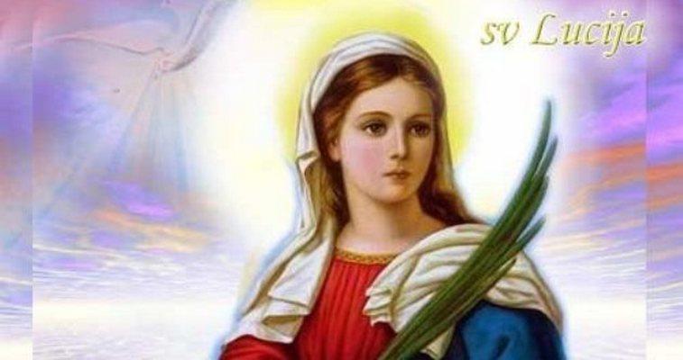 Slavimo još jednu miljenicu vjerničkoga puka, svetu Luciju